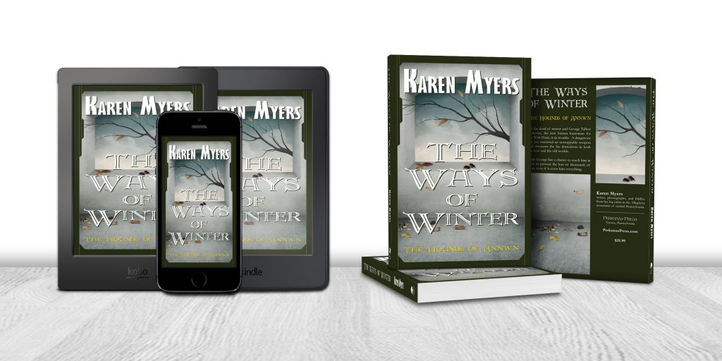 Display of available formats for The Ways of Winter, book 1 of The Hounds of Annwn. Written by Karen Myers (HollowLands.com). Published by Perkunas Press (PerkunasPress.com).