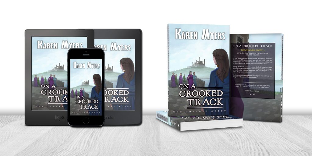 Display of available formats for On a Crooked Track, book 4 of The Chained Adept. Written by Karen Myers (HollowLands.com). Published by Perkunas Press (PerkunasPress.com).