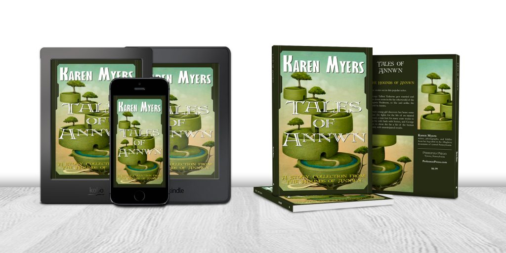 Display of available formats for Tales of Annwn, a story collection from The Hounds of Annwn. Written by Karen Myers (HollowLands.com). Published by Perkunas Press (PerkunasPress.com).